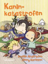 Kaninkatastrofen - Ingelin Angerborn pdf epub