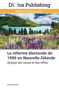 La R�forme �lectorale de 1996 En Nouvelle-Z�lande