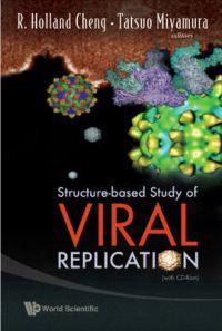Structure-based Study Of Viral Replication (With Cd-rom)