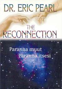The reconnection - Paranna muut, paranna itsesi