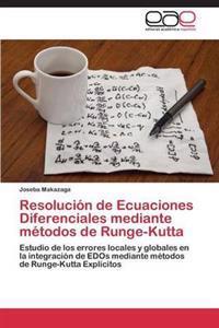 Resolucion de Ecuaciones Diferenciales Mediante Metodos de Runge-Kutta