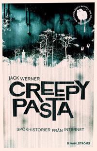 Creepypasta : - spökhistorier från internet