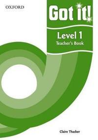 Got It! Level 1 Teacher's Book