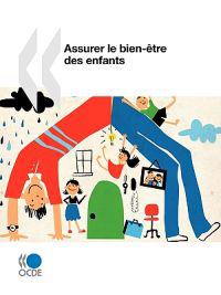 Assurer Le Bien-etre Des Enfants / Einsurance Well-being of Children