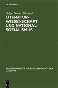 Literaturwissenschaft Und Nationalsozialismus