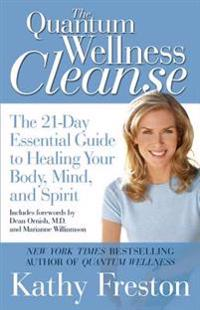 The Quantum Wellness Cleanse