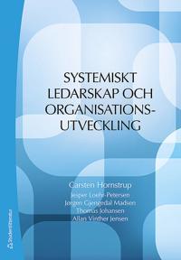 Systemiskt ledarskap och organisationsutveckling