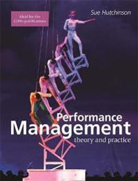 Performance Management: Theory and Practice