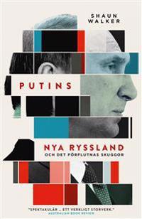 Putins nya Ryssland och det förflutnas skuggor