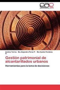 Gestion Patrimonial de Alcantarillados Urbanos