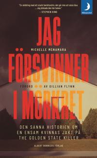 Jag försvinner i mörkret - Michelle McNamara | Laserbodysculptingpittsburgh.com