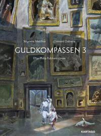 Guldkompassen 3 - Stéphane Melchior pdf epub