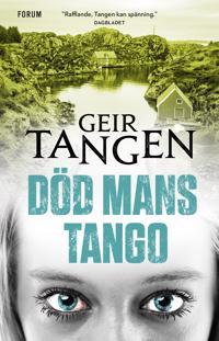 Död mans tango - Geir Tangen | Laserbodysculptingpittsburgh.com