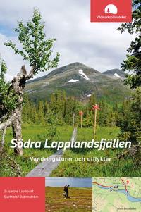 Södra Lapplandsfjällen: vandringsturer och utflykter - Susanne Lindqvist, Bertholof Brännström | Laserbodysculptingpittsburgh.com