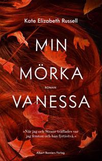 Min mörka Vanessa - Kate Elizabeth Russell | Laserbodysculptingpittsburgh.com