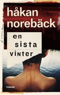 En sista vinter - Håkan Norebäck | Laserbodysculptingpittsburgh.com
