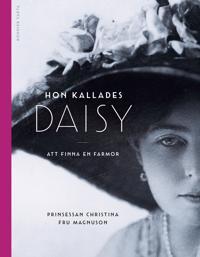 Hon kallades Daisy : att finna en farmor