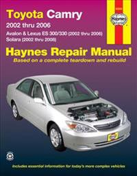 Toyota Camry Avalon & Lexus Es 300/330, 2002 Thru 2006. Solara, 2002 Thru 2008. Haines Repair Manula
