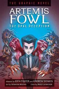 Artemis Fowl: The Opal Deception: The Graphic Novel