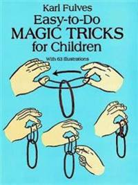 Easy-to-Do Magic Tricks for Children