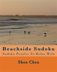 Beachside Sudoku: Sudoku Puzzles to Relax with