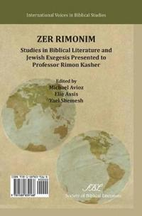 Zer Rimonim: Studies in Biblical Literature and Jewish Exegesis Presented to Professor Rimon Kasher