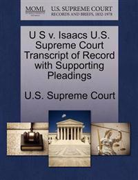 U S V. Isaacs U.S. Supreme Court Transcript of Record with Supporting Pleadings