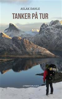 Tanker på tur - Aslak Dahle | Inprintwriters.org