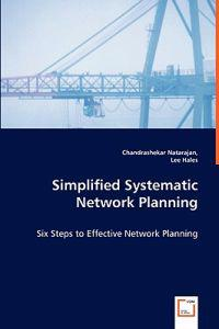 Simplified Systematic Network Planning