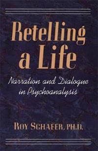 Retelling A Life