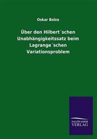 Uber Den Hilbertschen Unabhangigkeitssatz Beim Lagrangeschen Variationsproblem