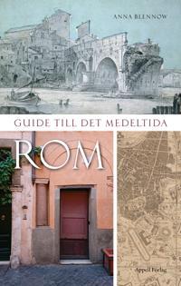 Guide till det medeltida Rom - Anna Blennow pdf epub