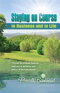Staying on Course in Business and in Life