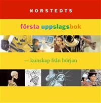 Norstedts första uppslagsbok - kunskap från början