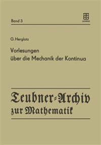 Vorlesungen Über Die Mechanik Der Kontinua