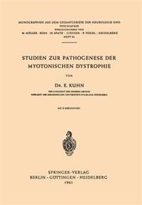 Studien Zur Pathogenese Der Myotonischen Dystrophie