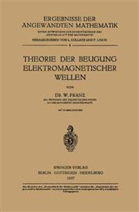 Theorie Der Beugung Elektromagnetischer Wellen