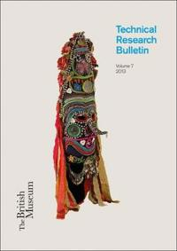 British Museum Technical Research Bulletin 2013