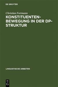 Konstituentenbewegung in Der Dp-struktur