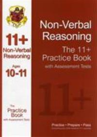 The 11+ Non-Verbal Reasoning Practice Book with Assessment Tests Ages 10-11 (Gl & Other Test Providers)
