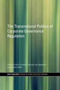 The Transnational Politics of Corporate Governance Regulation