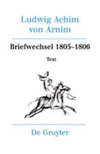 Briefwechsel III (1805-1806)