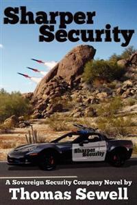 Sharper Security: A Sovereign Security Company Novel