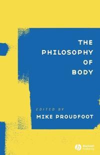 The Philosophy of Body