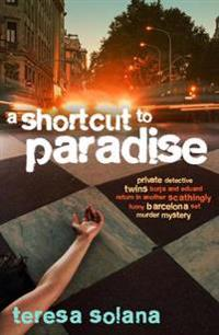 A Short Cut to Paradise