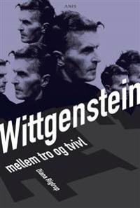 Wittgenstein mellem tro og tvivl