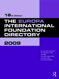 The Europa International Foundation Directory 2009