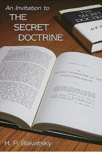 An Invitation to the Secret Doctrine