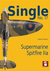 Single 17: Supermarine Spitfire IIa