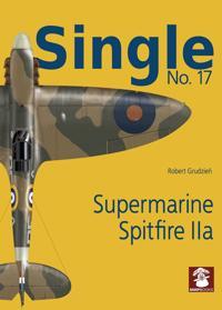 Single 17: Supermarine Spitfire IIa